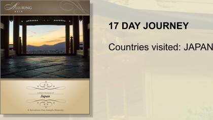 17 DAY JOURNEY  Countries visited: JAPAN
